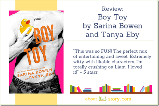 Review: Boy Toy by Sarina Bowen and Tanya Eby | About That Story