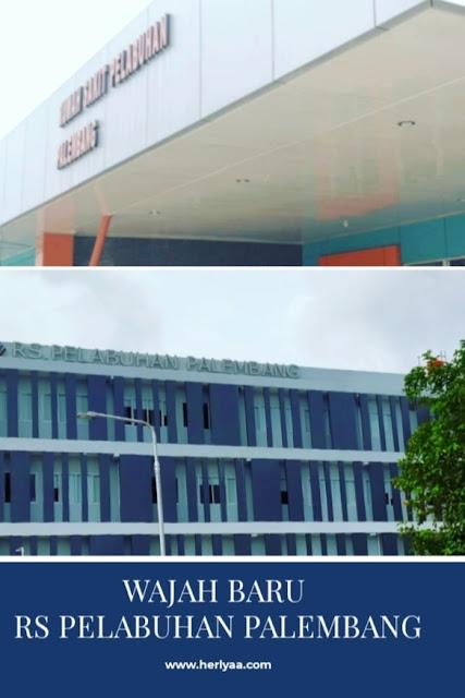 Wajah baru RS Pelabuhan Palembang