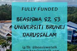 Fully Funded Beasiswa S2 S3 di Universiti Brunei Darussalam 2020
