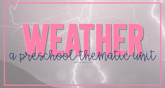 Weather Preschool Unit