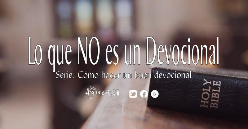 lo que  no es un devocional2