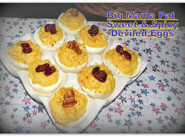 Big Mama Pat  Sweet & Spicy Deviled Eggs Recipe