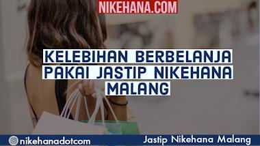 Kelebihan Berbelanja dengan Jastip Nikehana Malang Yang Harus Kamu Tahu