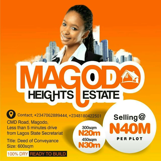 MAGODO HEIGHTS ESTATE, CMD ROAD, MAGODO, LAGOS (LAND FOR SALE)