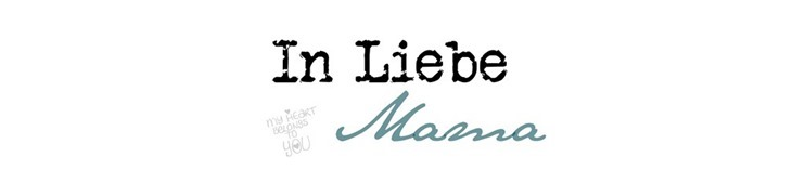 In Liebe, Mama
