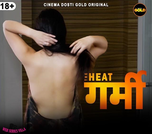 The Heat Cinema Dosti Gold Web Series Cast, Releasing date, Watch online