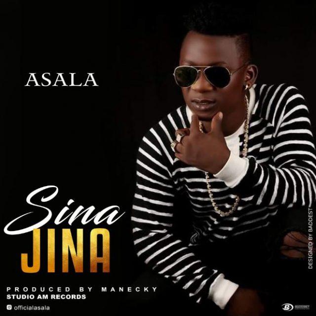 AUDIO | Asala – Sina Jina | Download New song