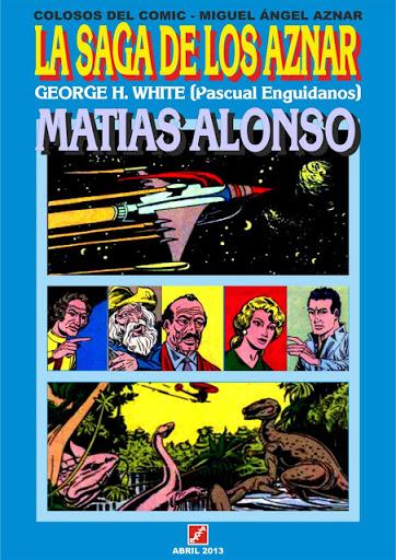 LA SAGA DE LOS AZNAR (Colosos del Comic. Miguel Ángel Aznar) Enguídanos - M. Alonso - EAGZA / JUVENT