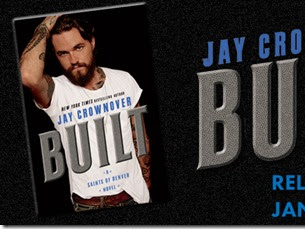 Release Blitz: Built (Saints of Denver #1) by Jay Crownover + Teaser, Excerpt, and GIVEAWAY