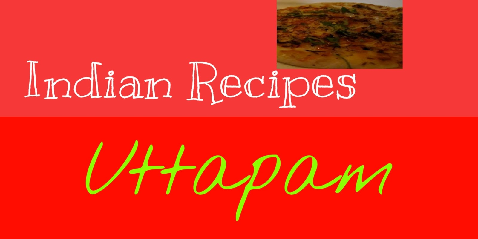 Uttappam | The Great Indian Recipes