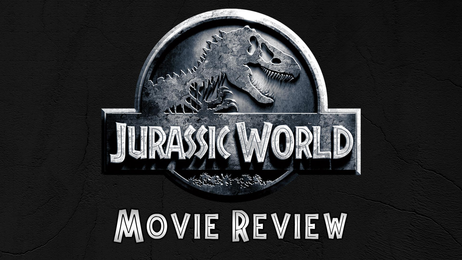 movie review Jurassic World podcast