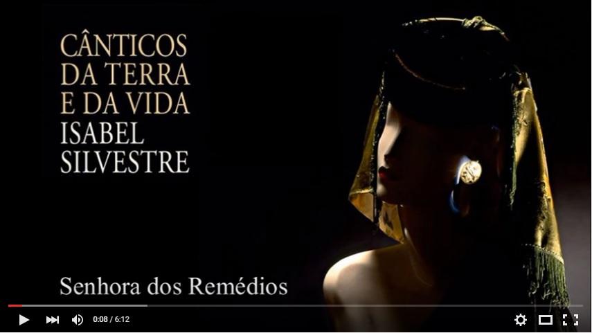 Música - Isabel Silvestre - A Senhora dos Remédios - 2015