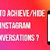 How To Hide Instagram Conversations 2021