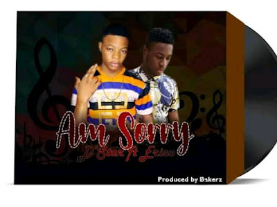 Music : D'Star ft Erico - Am Sorry || Download Mp3