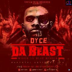 Dyce - Da Beast ( Mixed By Diaz Qlasik)