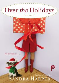 Over the Holidays By Sandra Harper
