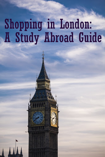 Shopping in London - a Study Abroad Guide