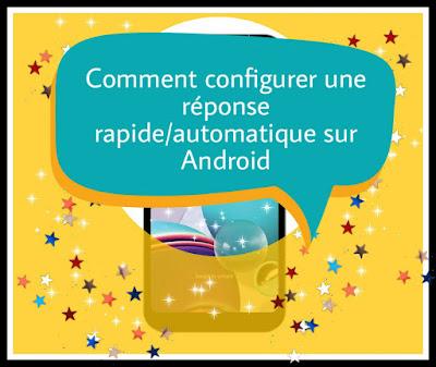 Comment configurer une réponse rapide ou automatique par SMS sur Android