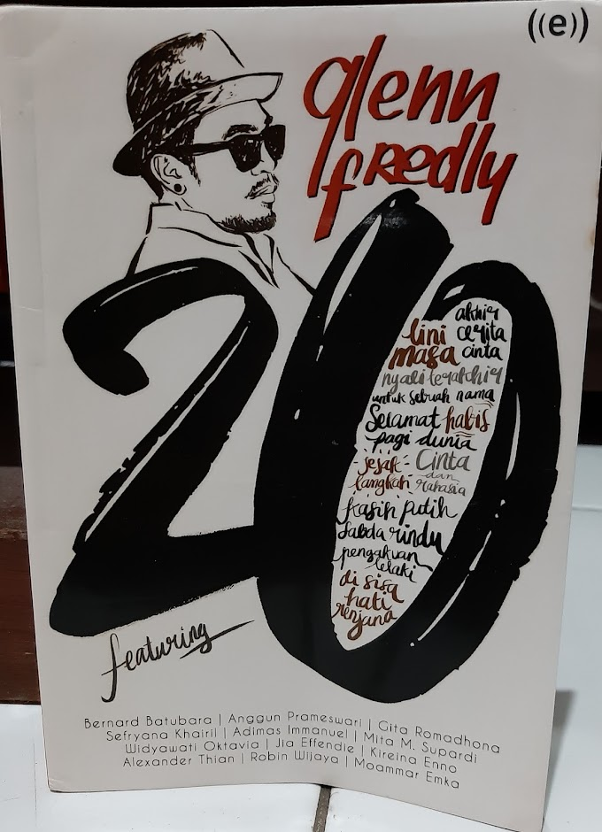 A Tribute and Review Note - Glenn Fredly 20 : Ramuan Kisah Cinta dari Belasan Tembang Romantis