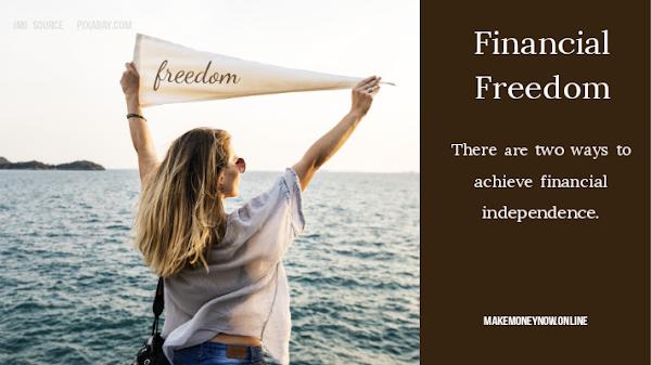 How To Achieve Financial Freedom ?
