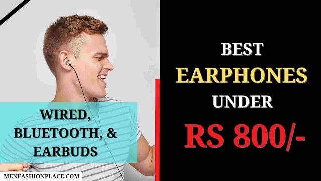 best earphones under 800