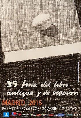 39ª Feria del libro antiguo y de ocasión de Madrid, a partir del 30 de abril