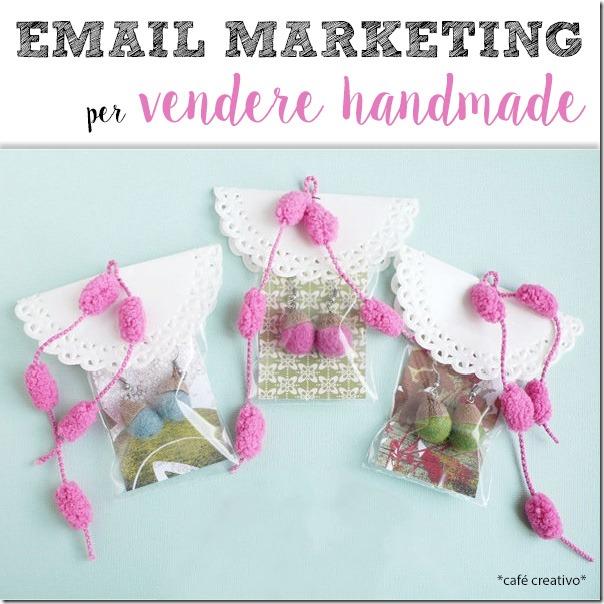 Creare una newsletter per vendere handmade