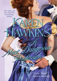 A Most Dangerous Profession By Karen Hawkins