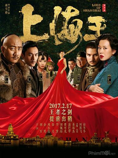 Lord of Shanghai - Vua Thượng Hải