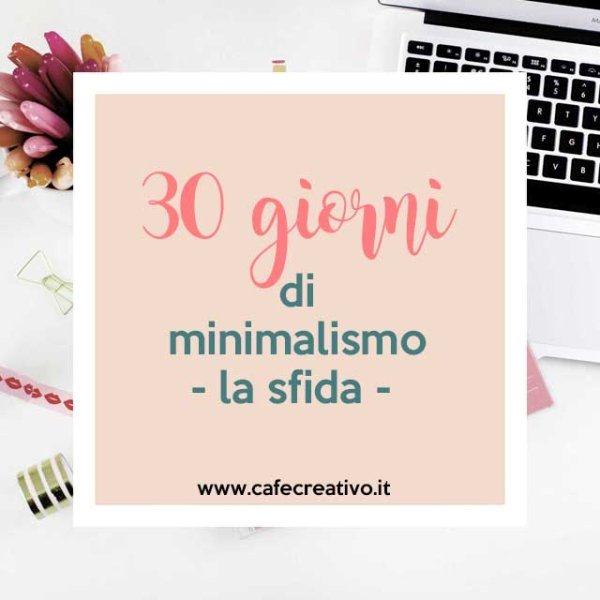 [decluttering-minimalismo-sfida-30-giorni%5B4%5D]