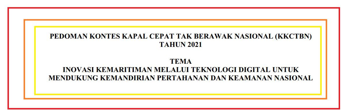 Petunjuk Teknis atau Juknis KKCTBN (Kontes Kapal Cepat Tak Berawak Nasional) Tahun 2021