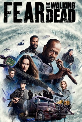 Fear the Walking Dead Season 3 Hindi Dual Audio Complete Download 480p & 720p All Episode