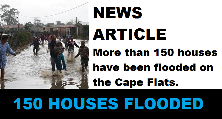 More than 150 Houses Flooded