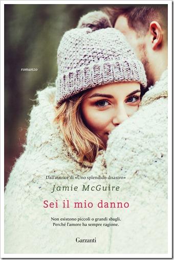 Sei il mio danno_Jamie McGuire_Garzanti
