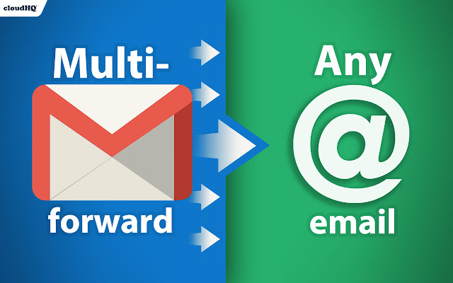 Multi Email Forward for Gmail