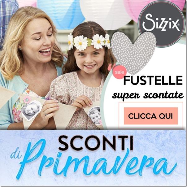 Saldi di primavera sul sito Sizzix