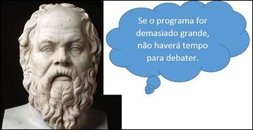 Sócrates o programa de filosofia não deve ser demasiado grande para se poder debater