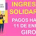 Ingreso Solidario: Pagos hasta el 11 de enero en Reval y Multipagas