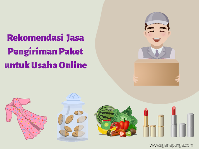 Rekomendasi Jasa Pengiriman Paket untuk Usaha Online