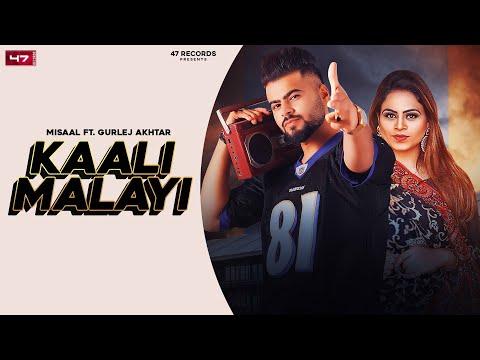 Kaali Malayi Lyrics Gurlez Akhtar Misaal