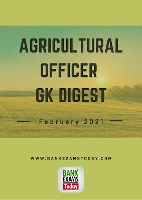 gricultural Officer GK Digest: February 2021