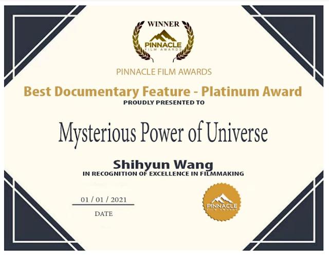 IMDB互聯網電影資料庫認可之國際影展  獲獎  最佳紀錄片: 白金獎~神秘的宇宙能量(中文版60分鐘)