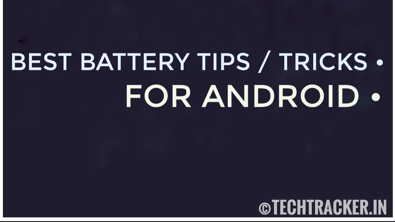 Best Battery Tips & Tricks For Android - 2020
