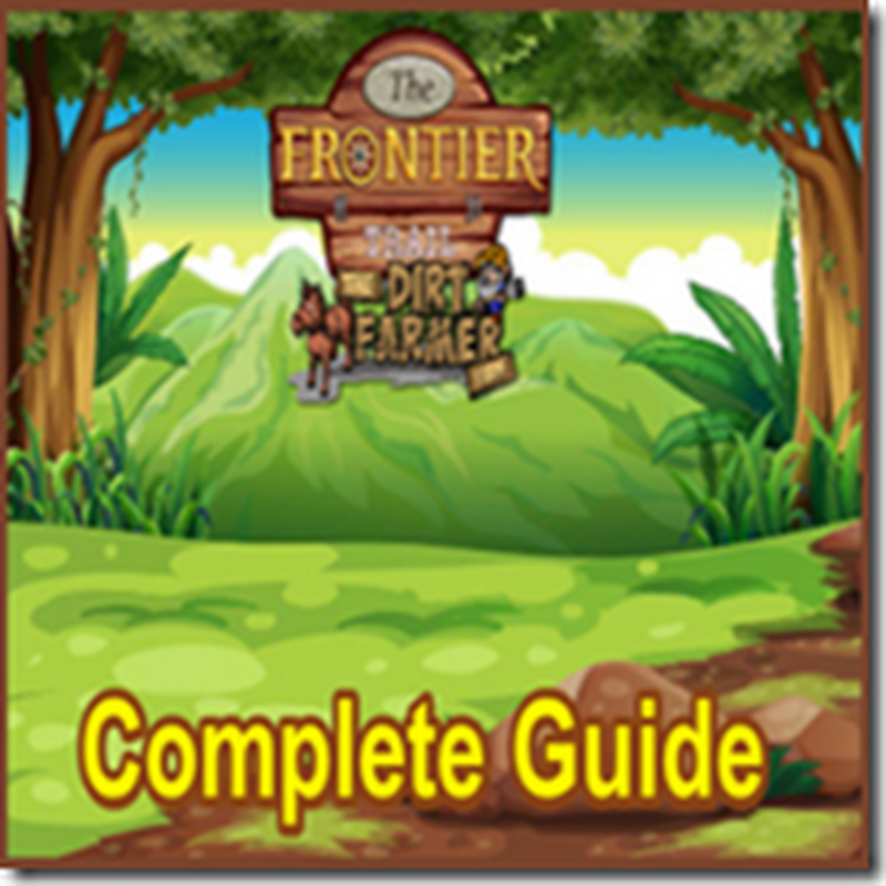 Farmville The Frontier Trail Complete Guide