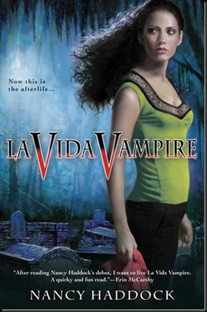 La Vida Vampire  (Oldest City Vampire #1)