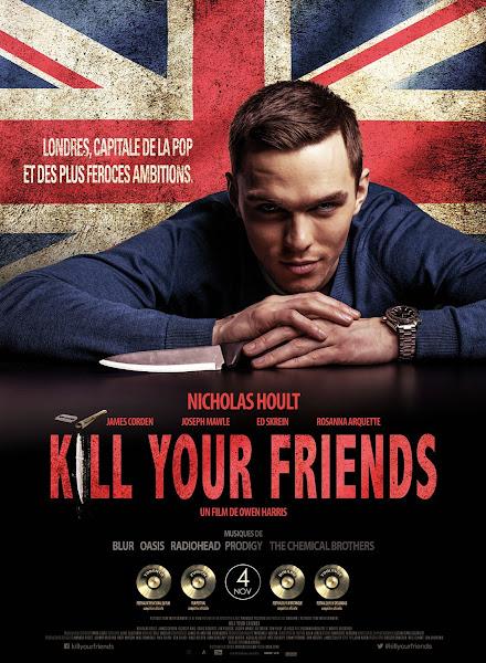 Kill Your Friends - Kẻ Phản Bội