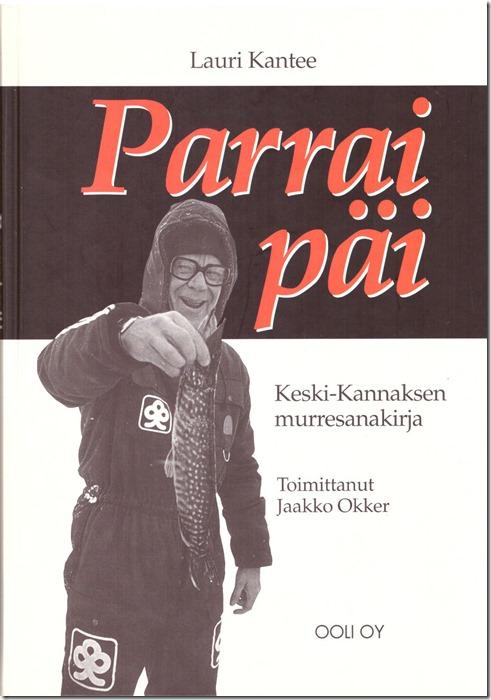 Parrai päi, Lauri Kantee