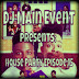 Dj Main Event Presents: House Party Episode 15