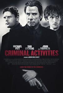 Criminal Activities Poster