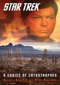 Star Trek: A Choice of Catastrophes By Steve Mollmann